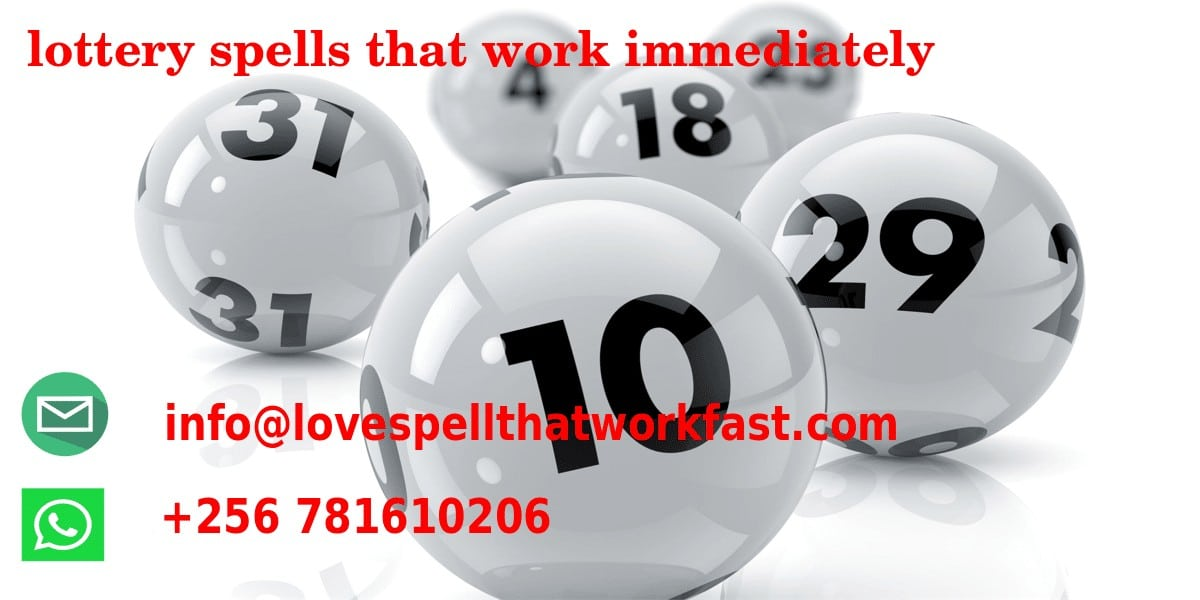 lottery spells that work immediately, lottery spells that work immediately